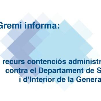 Nou recurs contenciós administratiu contra el Departament de Salut i d'Interior de la Generalitat