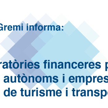 Moratòries financeres per a autònoms i empreses de turisme i transport