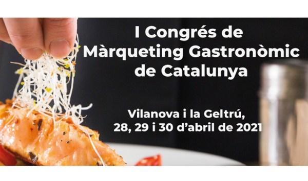 1r Congrés de Màrqueting Gastronòmic de Catalunya