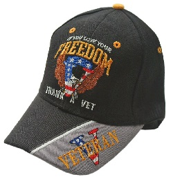 """"""" IF YOU LOVE YOUR FREEDOM, THANK A VET"""" BLACK CAP"""