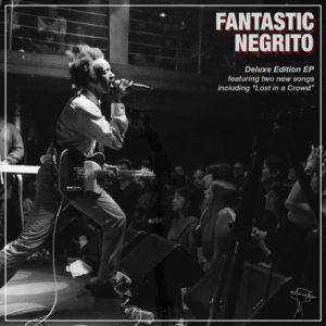 "Fantastic Negrito's June 24, 2015 release, ""Fantastic Negrito"" is as raw, tender, funny, and honest as you could ever want."