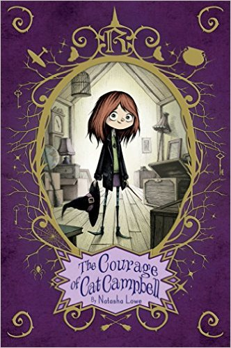 The Courage of Cat Campbell, by Natasha Lowe