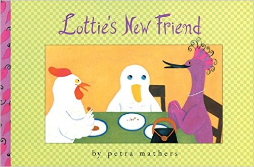 Lottie's New Friend, by Petra Mathers