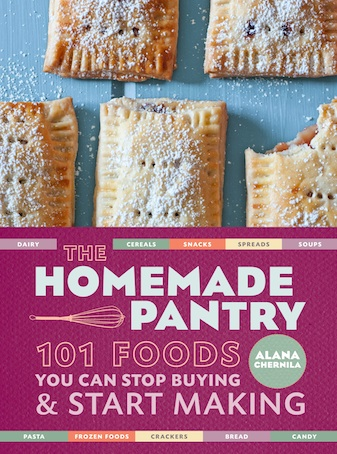 """Alana's first effort, """"The Homemade Pantry, 101 Foods You Can Stop Buying and Start Making,"""" has become a top go-to for frugal, creative cooks."""