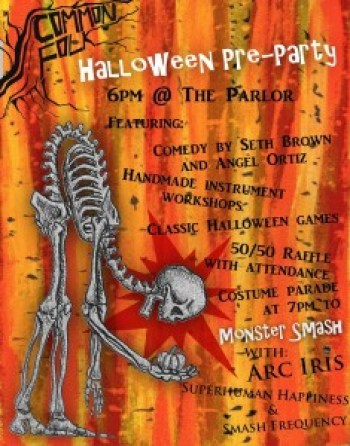 Monster Smash, Hallowe'en Night, presented by Common Folks Artists Collective and FN Productions