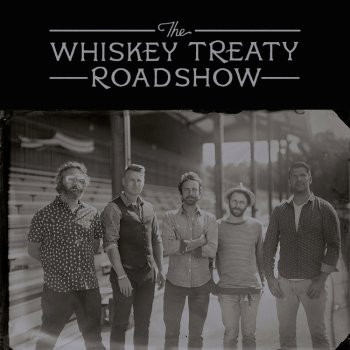 The Whiskey Treaty Roadshow