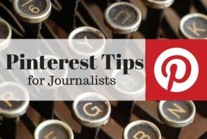 Pinterest Tips for Journalists
