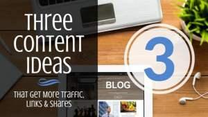 3 content marketing ideas