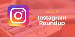 Instagram Marketing Roundup