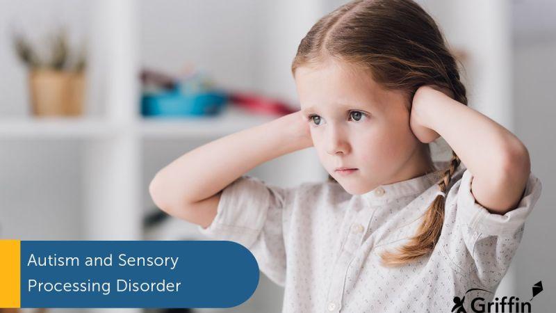 ASD Sensory Processing Disorder