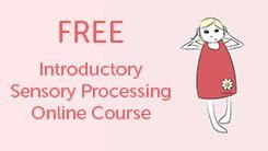 Free sensory processing disorder course