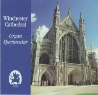 Organ Spectacular Winchester Cathedral GCCD 4028