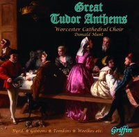 Great Tudor Anthems GCCD 4053