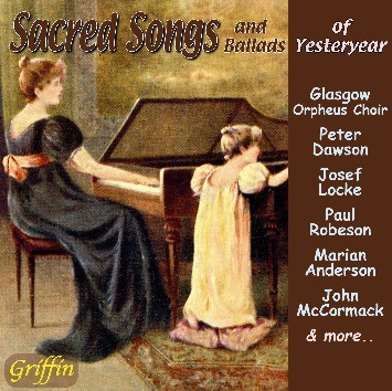 Sacred Songs & Ballads of Yesteryear  GCCD 4073