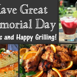 Here's What's On Our Memorial Day Grill!
