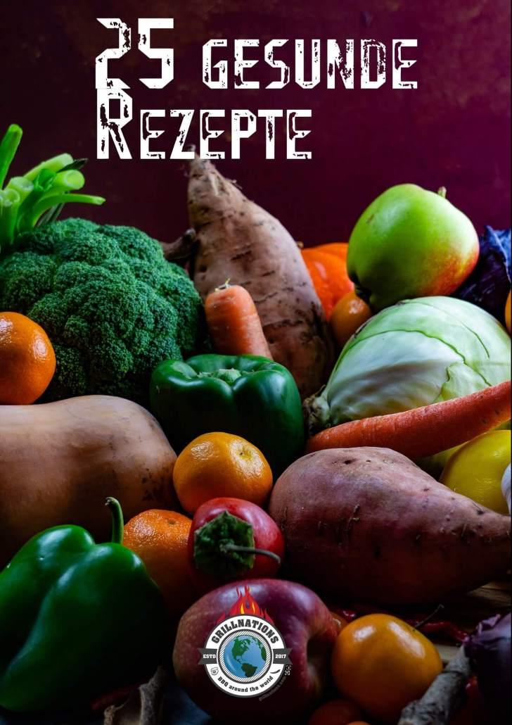25 gesunde Rezepte grillnations