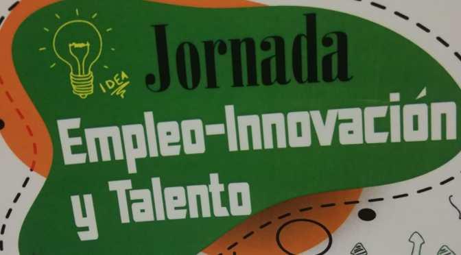 Jornada «Empleo-Innovación y talento»