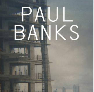 Win Tickets to Paul Banks of Interpol - Fonda Theatre
