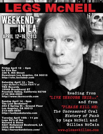 Legs McNeil weekend in LA Please Kill Me readings
