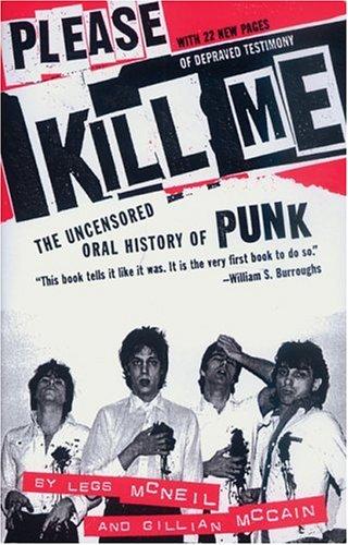Legs McNeil Please Kill Me book cover
