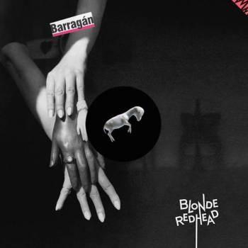 blonde redhead barragan album