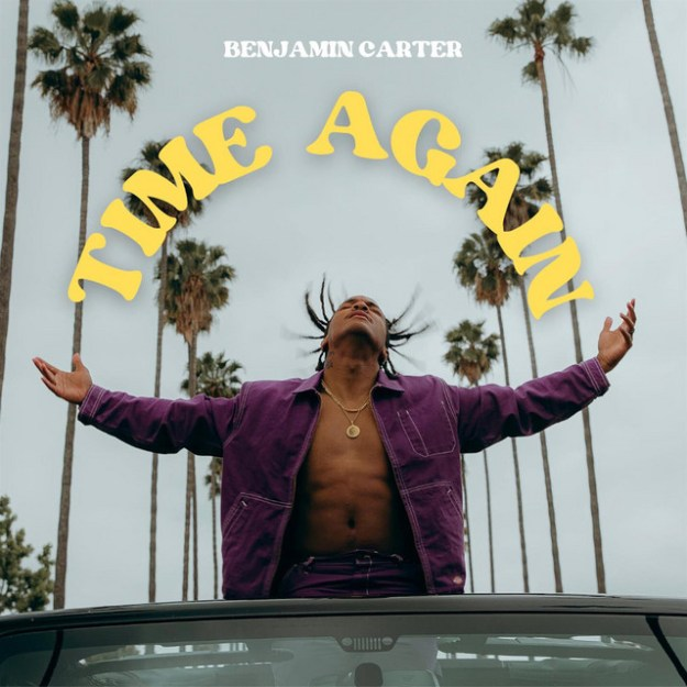 "Benjamin Carter Releases New Single ""Time Again"""