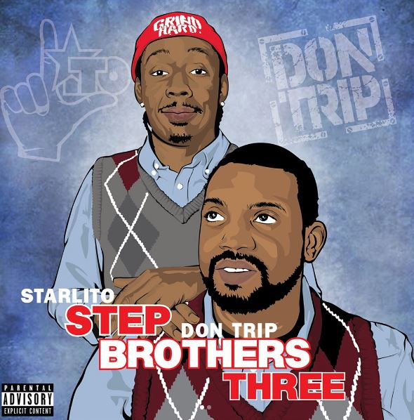 step brothers 3 starlito and don trip