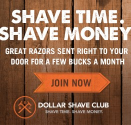 Shave time shave money - Dollar Shave Club