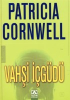 vahşi içgüdü patricia cornwell
