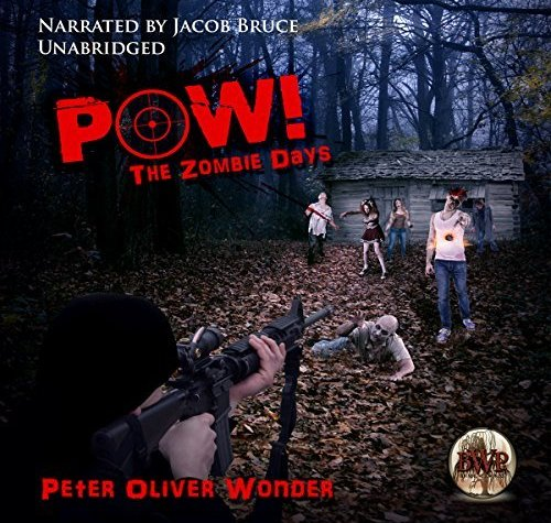 December Audiobook Review POW: The Zombie Days
