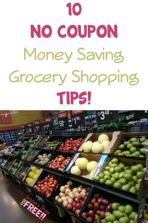 10 No Coupon Money Saving Grocery Shopping Tips!