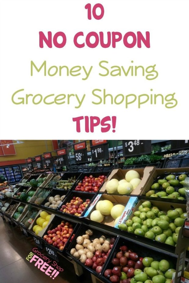 10 No Coupon Money Saving Grocery Shopping Tips!