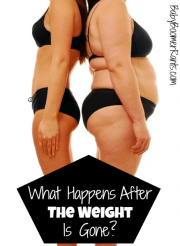What Happens After The Weight Is Gone?