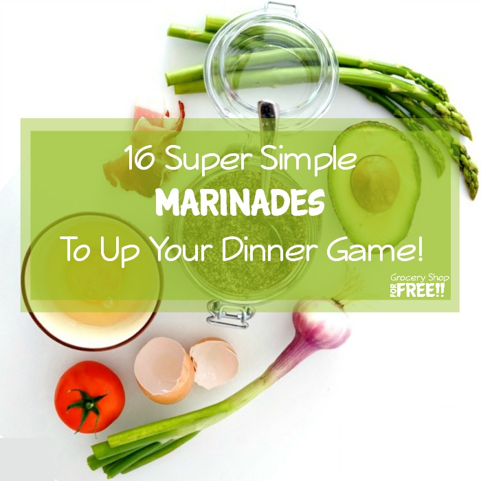 16 Super Simple Marinades That Will Up Your Dinner Game!
