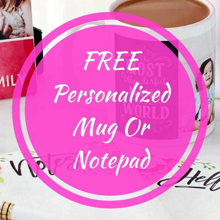 FREE Personalized Mug Or Notepad!