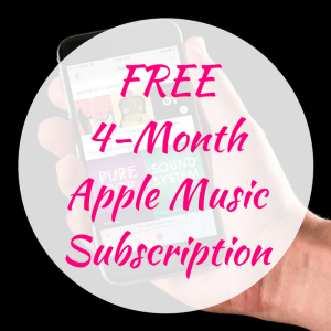 FREE 4-Month Apple Music Subscription!