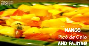 Mango Pico de Gallo And Fajitas!