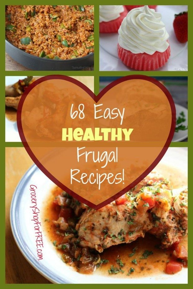 68 Easy Healthy Frugal Recipes Pin