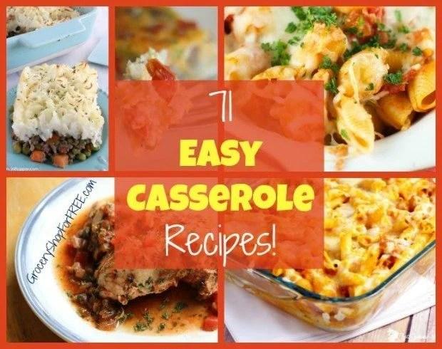 71 Easy Casserole Recipes