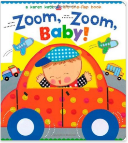 Zoom, Zoom, Baby!: A Karen Katz Lift-the-Flap Book Just $4 Down From $7!