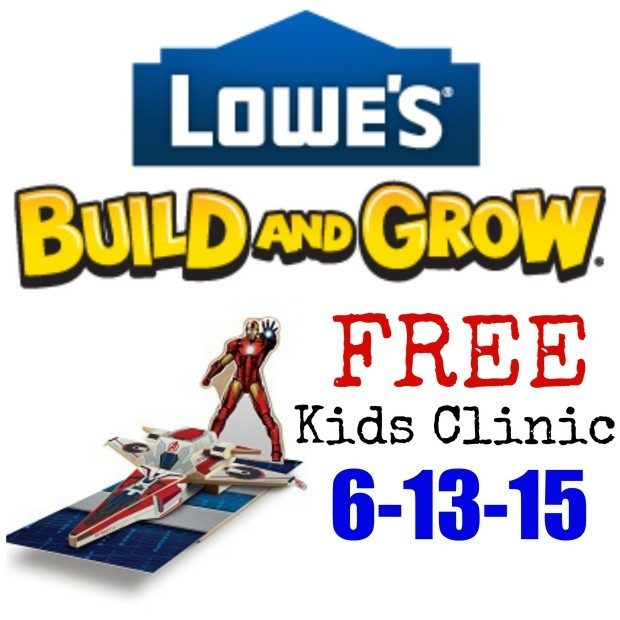 FREE Lowe's Build and Grow Clinic On July 13!