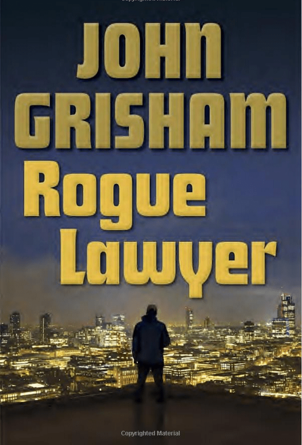 Rogue Lawyer By John Grisham Was $29 Only $17.37!