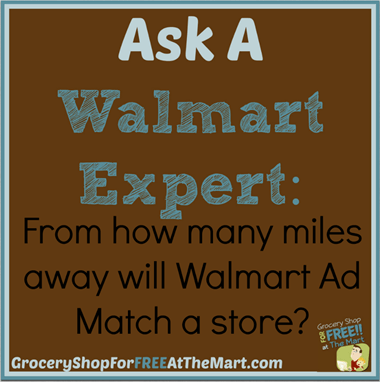 Ask A Walmart Expert: From How Many Miles Away Will Walmart Ad Match a Store?