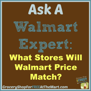 Ask a Walmart Expert: What Stores Will Walmart Price Match?