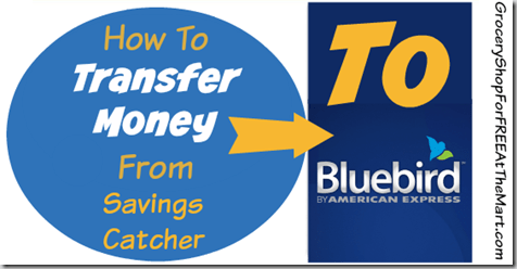How To Transfer Money From Savings Catcher To Bluebird