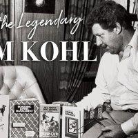 Meet the Legendary Sam Kohl