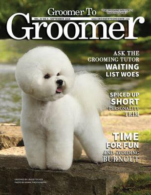 September 2018 Issue of Groomer to Groomer Magazine