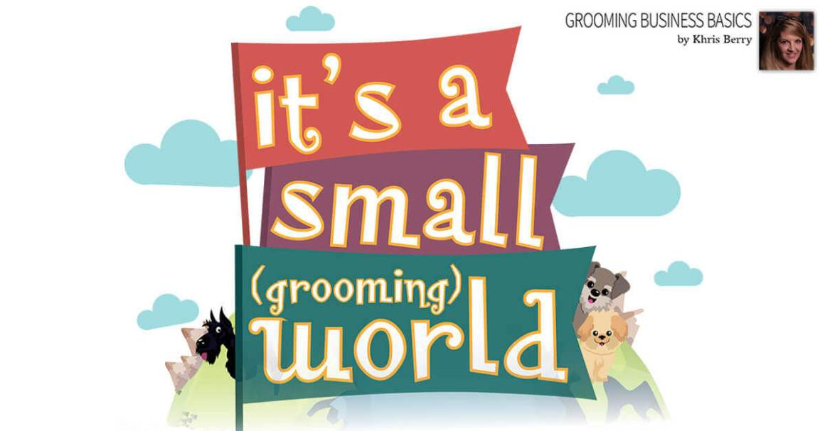 It's a Small Grooming World