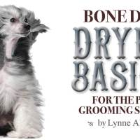 Bone Dry: Dryer Basics for the Pet Grooming Salon