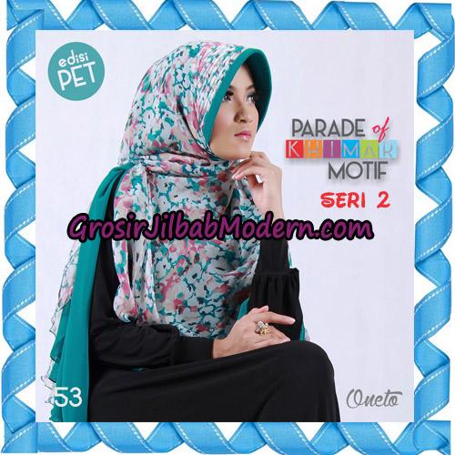 Jilbab Parade Of Khimar Motif Kombinasi Polos Pet Seri 2 Support By Oneto Hijab No 53